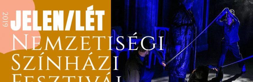 nemzetiségi színházak fesztiválja Jelen/Lét Fesztivál