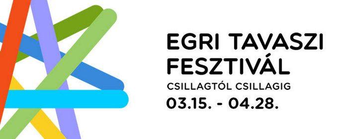 Egri Tavaszi Fesztivál 2019